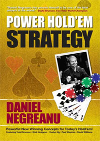 power holdem strategy daniel negreanu